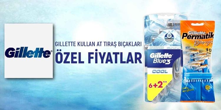 GILLETTE KULLAN AT TIRAŞ BIÇAKLARI KAMPANYA kampanya resmi